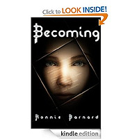 Becoming by Ronnie Barnard