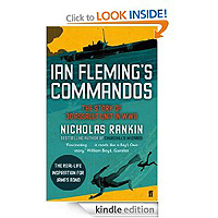Ian Fleming's Commandos by Nicholas Rankin