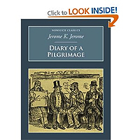 Diary of a Pilgrimage by Jerome K Jerome