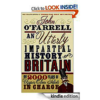 Impartial History of Britain by John O Farrell