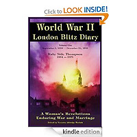 World War ll London Blitz Diary by Ruby Alice Side-Thompson